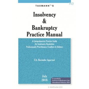Taxmann's Insolvency & Bankruptcy Practice Manual by CA. Ravinder Agarwal