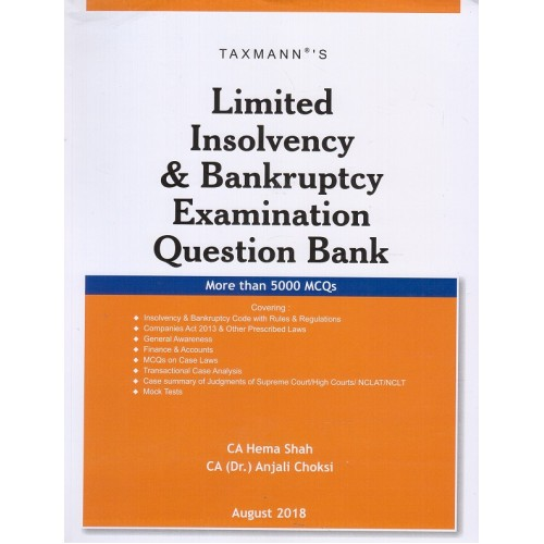 Taxmann's Limited Insolvency & Bankruptcy Examination Question Bank by CA. Hema Shah, CA (Dr.) Anjali Choksi