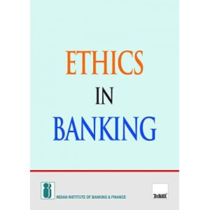 Taxmann Publication's Ethics in Banking by IIBF