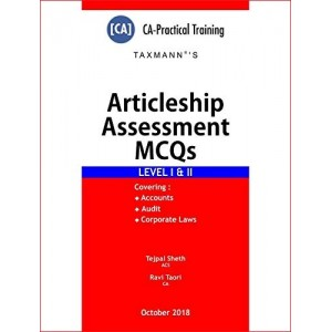 Taxmann's Articleship Assessment MCQs Level I & II by Tejpal Sheth & Ravi Taori | CA Practical Training