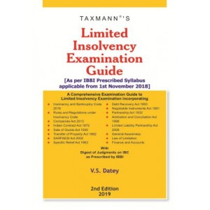 Taxmann's Limited Insolvency Examination Guide 2019 by V. S. Datey