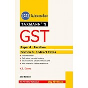 Taxmann's GST [Paper 4 : Taxation Section B : Indirect Taxes] for CA Inter May 2019 Exam by V. S. Datey [New Syllabus]