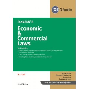 Taxmann's Economic & Commercial Laws [ECL] for CS Executive June 2019 Exams by N. S. Zad