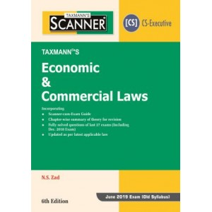 Taxmann's Cracker on Economic & Commercial Laws [ECL] for CS Executive June 2019 Exam [Old Syllabus] by N. S. Zad