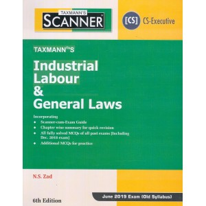 Taxmann's Carcker on Industrial Labour & General Laws [ILGL] for CS Executive June 2019 Exam by N. S. Zad [Old Syllabus]