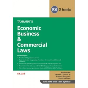Taxmann's Economic Business & Commercial Laws for CS Executive June 2019 Exam (New Syllabus) by N. S. Zad