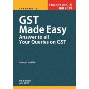 Taxmann's GST Made Easy Answer to all Your Queries on GST by CA. Arpit Haldia | Finance (No. 2) Bill 2019