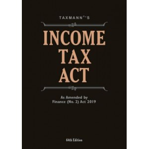 Taxmann's Income Tax Act as Amended by Finance (No. 2) Act, 2019 | IT Act 1961