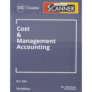 Taxmann's Cracker on Cost & Management Accounting for CS Executive December 2019 Exam [Old Syllabus] by N. S. Zad