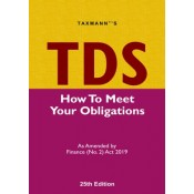 Taxmann's TDS How To Meet Your Obligations As amended by Finance (No. 2) Act 2019