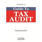 Taxmann's Guide to Tax Audit by CA. Srinivasan Anand G.