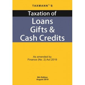 Taxmann's Taxation of Loans, Gifts & Cash Credits