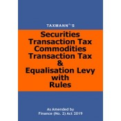 Taxmann's Securities Transaction Tax Commodities Transaction Tax & Equalisation Levy with Rules