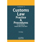 Taxmann's Customs Law Practice & Procedures 2019 by V. S. Datey