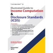 Taxmann Publication's Illustrated Guide to Income Computation & Disclosure Standards (ICDS) by CA. Naveen Wadhwa, CA. Parvesh Chahal