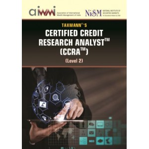 Taxmann's Certified Credit Research Analyst (CCRA) Level 2 by Aditya Gadge, Biharilal Deora, Revati Kasture