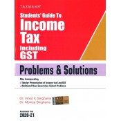 Taxmann's Students Guide to Income Tax including GST Problems & Solutions for CA/CS/CMA May 2020 Exam by Dr. Vinod Singhania [Old & New Syllabus]