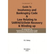 Taxmann's Guide To Insolvency and Bankruptcy Code & Law Relating to SARFAESI/Debt Recovery & Winding up by V. S. Datey