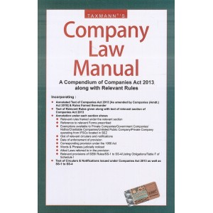 Taxmann's Company Law Manual - A Compendium of Companies Act 2013 along with Relevant Rules