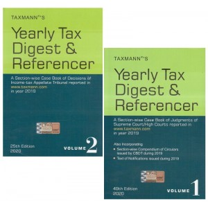 Taxmann's Yearly Tax Digest & Referencer 2020 [2 HB Vols.]