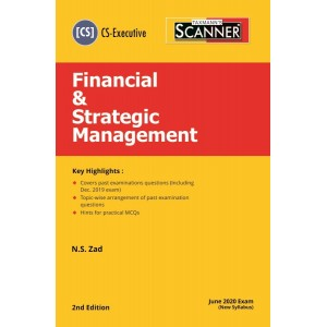 Taxmann's Cracker on Financial & Strategic Management for CS Executive June 2020 Exam [New Syllabus] by N. S. Zad