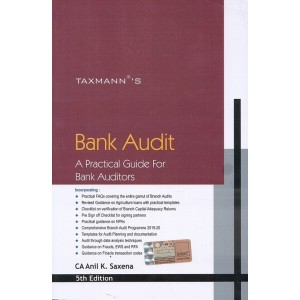 Taxmann's Bank Audit - A Practical Guide for Bank Auditors by CA. Anil K. Saxena