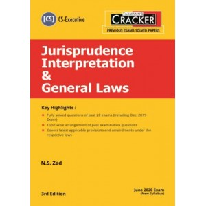 Taxmann's Cracker on Jurisprudence Interpretation & General Laws for CS Executive December 2020 Exam by N. S. Zad [New Syllabus]
