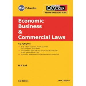 Taxmann's Cracker on Economic Business & Commercial Laws for CS Executive December 2020 Exam (New Syllabus) by N. S. Zad