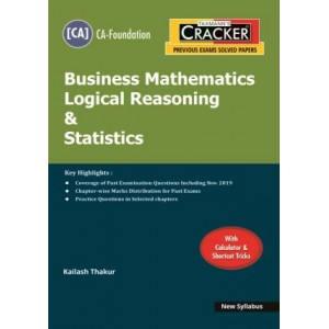 Taxmann's Cracker on Business Mathematics Logical Reasoning & Statistics for CA Foundation November 2020 Exam [New Syllabus] by Kailash Thakur