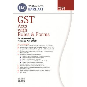 Taxmann's Bare Act on GST Acts with Rules & Forms as amended by Finance Act 2020 | Bare Act