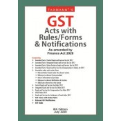 Taxmann's GST Acts with Rules/Forms & Notifications as amended by Finance Act 2020
