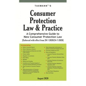 Taxmann's Consumer Protection Law & Practice: A Comprehensive Guide to New Consumer Protection Law [Edn. 2020]