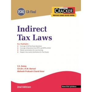 Taxmann's  Indirect Tax Laws Cracker [IDT] for CA Final November 2020 Exam [New/Old Syllabus] by V. S. Datey, CA (Dr.) Mahesh Gour