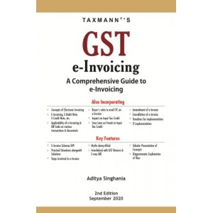Taxmann's GST e-Invoicing A Comprehensive Guide to e-invoicing by Aditya Singhania