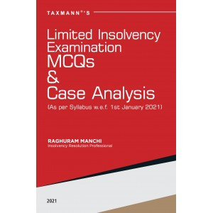 Taxmann's Limited Insolvency Examination MCQs & Case Analysis by Raghuram Manchi