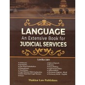 Thakkar Law Publisher's Language An Extensive Book for Judicial Services by Lovika Jain