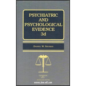Daniel W. Shuman's Psychiatric & Psychological Evidence by Thomson Reuters - West