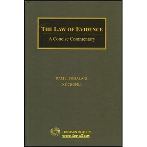 Thomson Reuters Concise Commentary on The Law of Evidence by Ram Jethmalani & D. S. Chopra (HB)