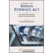 Thomson Reuters A Manual on Indian Evidence Act, 1872 by Dr. Gokulesh Sharma & Hemant Kumar Pandey