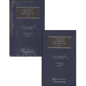 Thomson Reuters Commentary on The Code of Criminal Procedure, 1973 (Cr. P. C) by Ram Jethmalani & D. S. Chopra (2 HB vols.)