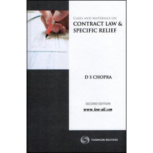 Cases and Materials on Contract Law & Specific Relief [HB] | D. S. Chopra | Thomson Reuters