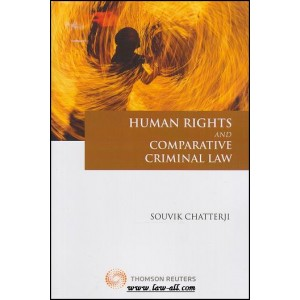 Thomson Reuter's Human Rights and Comparative Criminal Law by Dr. Souvik Chatterji