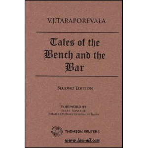 Thomson Reuters Tales of the Bench and the Bar [HB] by V J Taraporevala