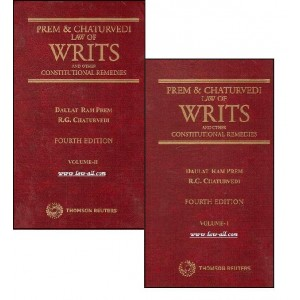 Law of Writs and Other Constitutional Remedies [HB- Set of 2 Vols.] | Daulat Ram Prem, Dr. R. G. Chaturvedi | Thomson Reuters