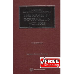 Thomson Reuters Dewan's Exhaustive Commnetary on The Right to Information Act, 2005 [HB] by V. K. Dewan