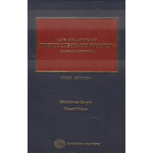 Thomson Reuters Law relating to Protection of Women : Cases & Material [HB] by Shriniwas Gupta, Preeti Misra
