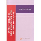 Thomson Reuter's Competition Law in India and Interface with Sectoral Regulators by Dr. Souvik Chatterji