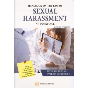 Thomson Reuters Handbook on the Law of Sexual Harassment at Workplace [HB] by Shivangi Prasad & Attrayi Mukherjee