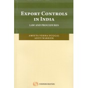 Thomson Reuter's Export Controls in India Law and Procedure by Ameeta Verma Duggal, Aditi Warrier