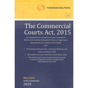 Thomson Reuters The Commercial Courts Act, 2015 [Bare Acts with Comment]